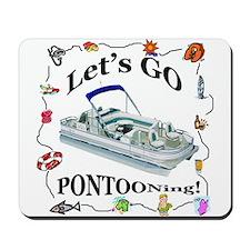 Let's Go Pontooning! Mousepad
