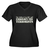 Embolden the Terrorists Women's Plus Size V-Neck D