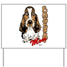 Basset Mom Yard Sign