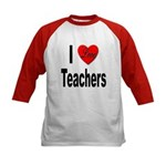 I Love Teachers (Front) Kids Baseball Jersey