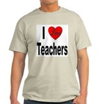 I Love Teachers (Front) Ash Grey T-Shirt