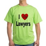 I Love Lawyers Green T-Shirt
