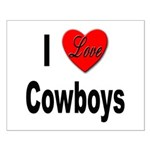 I Love Cowboys Small Poster