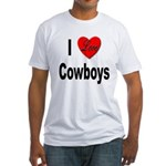 I Love Cowboys (Front) Fitted T-Shirt