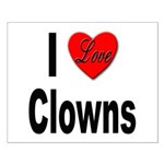 I Love Clowns Small Poster