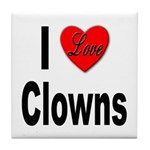 I Love Clowns Tile Coaster