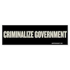 Criminalize Government Bumper Sticker (10 pk)