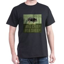 Cattle Dog Creep for Sheep T-Shirt