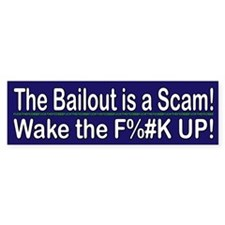 Bailout is a Scam!