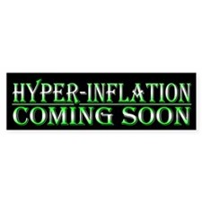 HyperInflation Coming Soon