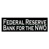 Federal Reserve - NWO bank
