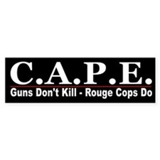 CAPE -Stop Rogue Cops Bumper Car Sticker