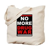 """No More Drug War"" Tote Bag"