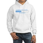 GRANDPA-TO-BE LOADING... Hooded Sweatshirt