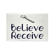 Believe Receive Rectangle Magnet