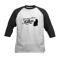 """Never Call Me Kitten"" Kids Baseball Jersey"