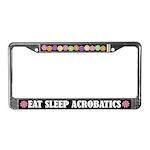 Eat Sleep Acrobatics License Plate Frame