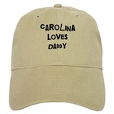Carolina loves daddy Baseball Cap