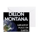 dillon montana - greatest place on earth Greeting