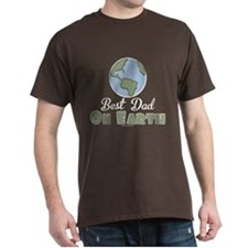 Best Dad On Earth T-Shirt