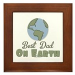 Best Dad On Earth Framed Tile