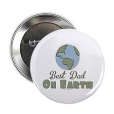 "Best Dad On Earth 2.25"" Button"