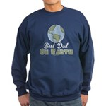 Best Dad On Earth Sweatshirt (dark)