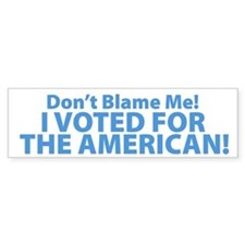 I Voted For The American Bumper Car Sticker