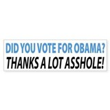 Did You Vote For Obama Bumper Bumper Sticker