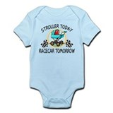 Stroller Today, Racecar Tomor Infant Bodysuit