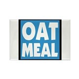 OATMEAL! Rectangle Magnet