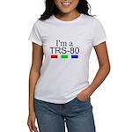 I'm a TRS-80 Women's T-Shirt