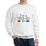 I'm a TRS-80 Sweatshirt