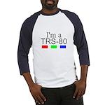 I'm a TRS-80 Baseball Jersey