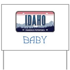 Idaho Yard Sign