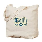 Collie Dad Tote Bag