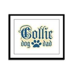 Collie Dad Framed Panel Print