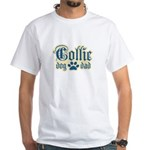 Collie Dad White T-Shirt