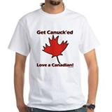 Get Canuck'ed Love A Canadian /Shirt