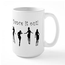 Dance It Out! Large Mug