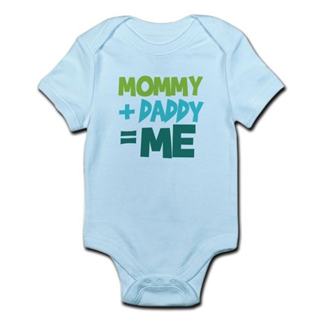 Mommy + Daddy = Me Infant Bodysuit