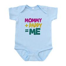 Mommy + Daddy = Me Infant Bodysuit