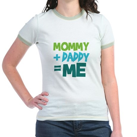 Mommy + Daddy = Me Jr. Ringer T-Shirt