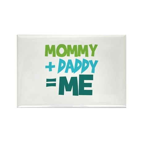 Mommy + Daddy = Me Rectangle Magnet (100 pack)