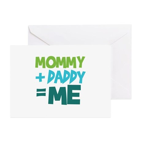 Mommy + Daddy = Me Greeting Cards (Pk of 10)
