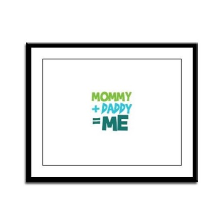 Mommy + Daddy = Me Framed Panel Print