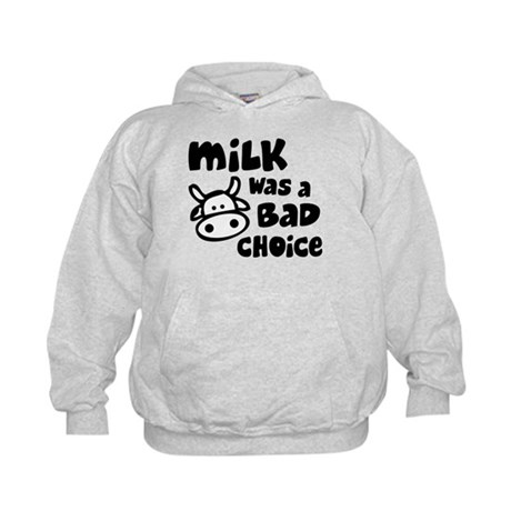 Milk Was A Bad Choice Kids Hoodie
