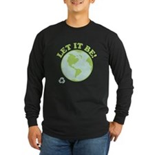 Let It Be Green Recycle T
