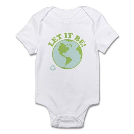 Let It Be Green Recycle Infant Bodysuit
