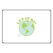 Let It Be Green Recycle Banner